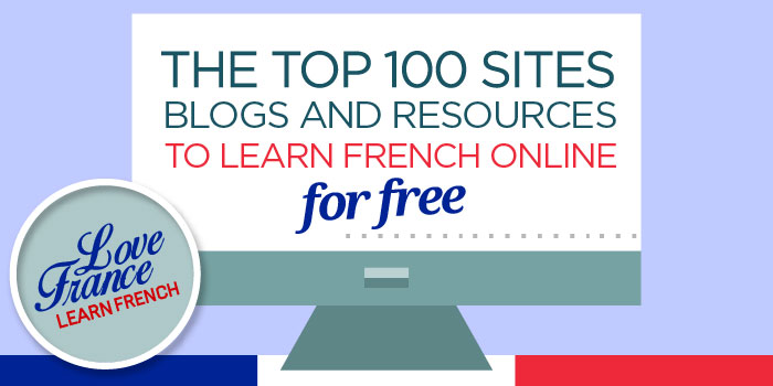 The 10 Best Websites to Get You Hooked on Learning French